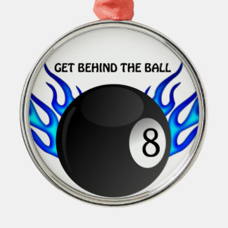 Get Behind the 8 BALL Metal Ornament