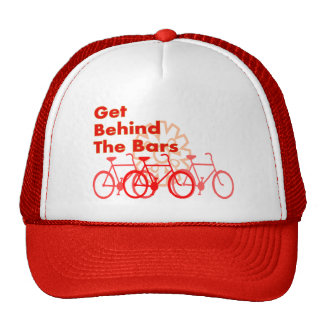 Get Behind The Bars  Cyclist gifts Trucker Hats