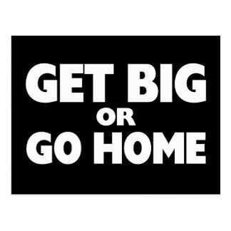 Get Big Or Go Home White Postcard