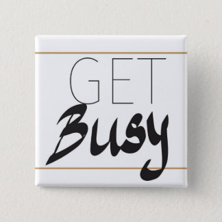 Get busy button