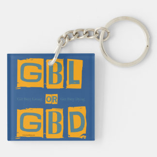 Get Busy Living or GBD Keychain