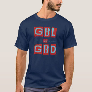 Get Busy Living or GBD T-Shirt