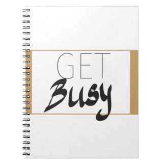 Get busy notebook