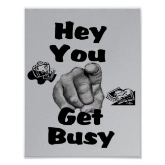 Get Busy - School Poster