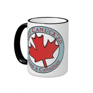 Get Canuck'ed Love A Canadian Ringer Coffee Mug