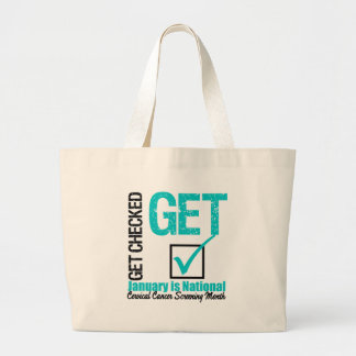 Get Checked Screening Month - Cervical Cancer Canvas Bags