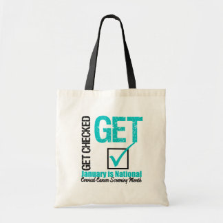 Get Checked Screening Month - Cervical Cancer Tote Bags