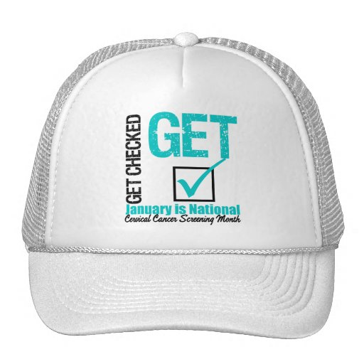 Get Checked Screening Month - Cervical Cancer Trucker Hat
