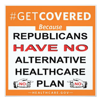 Get Covered Because. . . Card