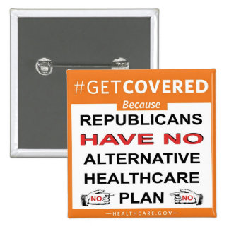 Get Covered Because. . . Pinback Button