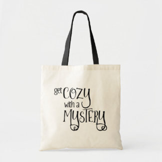 Get Cozy with a Mystery (black) Tote Bag