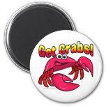 Get Crabs! Refrigerator Magnet