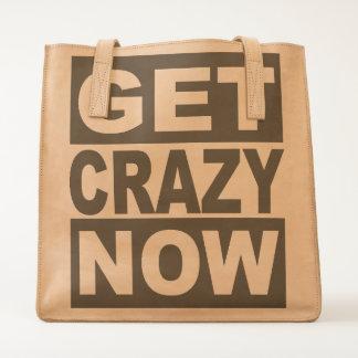 Get Crazy Now Tote