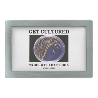 Get Cultured Work With Bacteria (Agar Plate) Belt Buckles