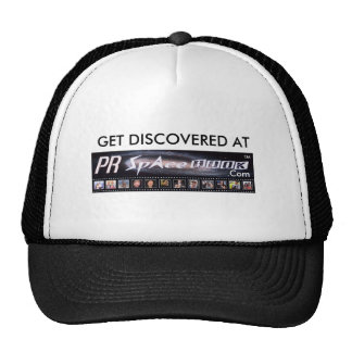 GET DISCOVERED AT PRSpaceBook.Com Trucker Hats