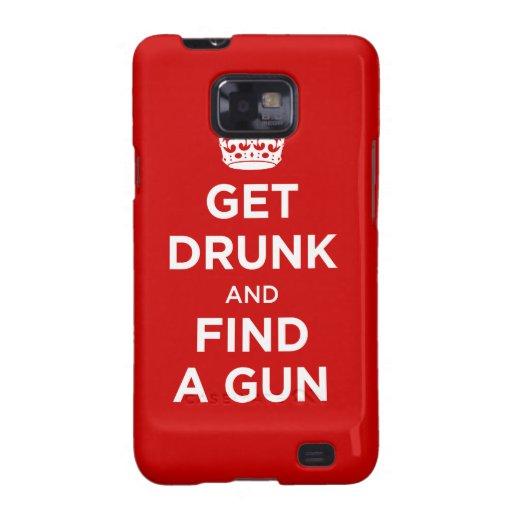 Get Drunk and Find a Gun - Keep Calm Parody Samsung Galaxy SII Case