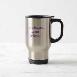 Get educated about Epilepsy! Travel Mug
