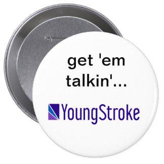 Get 'em talkin'... Round Button