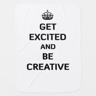 Get Excited and Be Creative Stroller Blanket