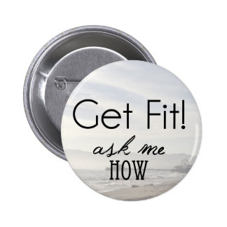 Get Fit! ask me how Button