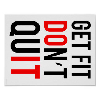 Get Fit Don t Quit Poster