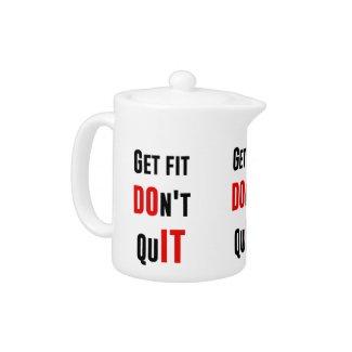 Get fit don't quit DO IT quote motivation wisdom