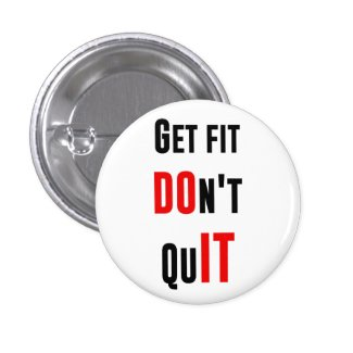 Get fit don't quit DO IT quote motivation wisdom Pin