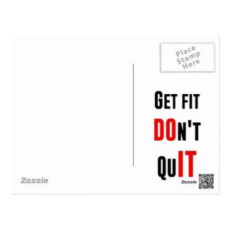 Get fit don't quit DO IT quote motivation wisdom Postcard