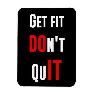 Get fit don't quit DO IT quote motivation wisdom Magnet