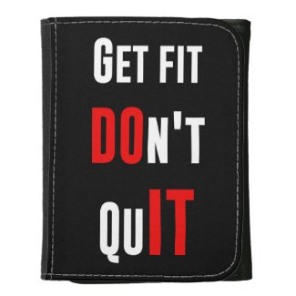 Get fit don't quit DO IT quote motivation wisdom Wallet