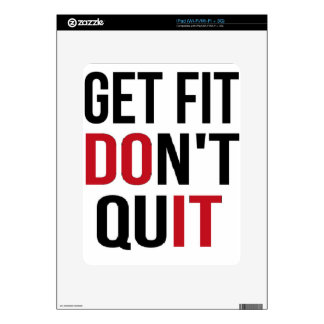 Get Fit Don't Quit - DO IT Skins For iPad