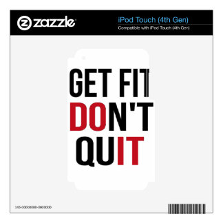 Get Fit Don't Quit - DO IT Skins For iPod Touch 4G