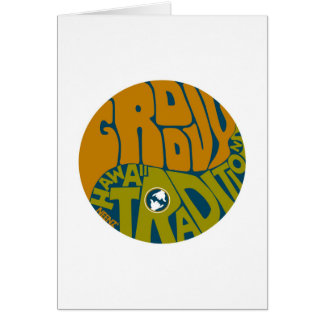 Get Groovy with Hawaii Traditions! Greeting Card