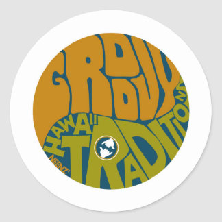Get Groovy with Hawaii Traditions! Round Stickers