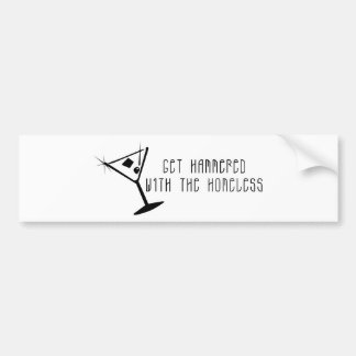 Get Hammered With The Homeless Martini Bumper Sticker