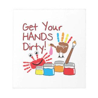 Get Hands Dirty Scratch Pad