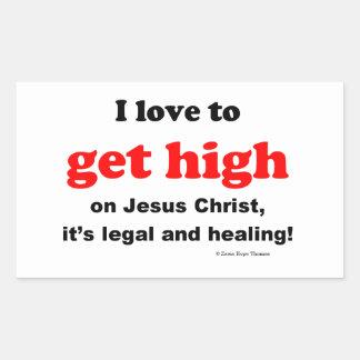 get high on Jesus Christ Rectangular Sticker