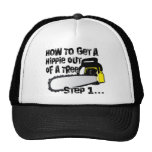 Get Hippies Out Of Your Trees Trucker Hats