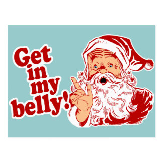 Get in My Belly Santa Postcard