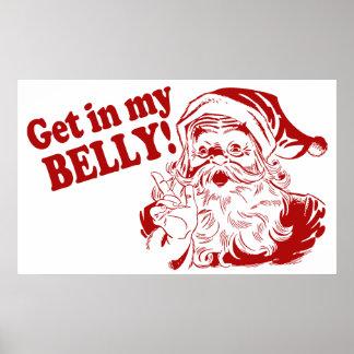 Get in My Belly - Santa Print