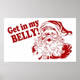 Get in My Belly - Santa Posters