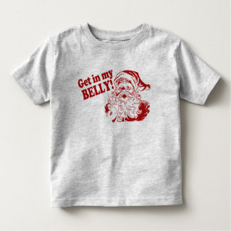 Get In My Belly - Santa Toddler T-shirt