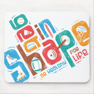 Get in Shape Mouse Pads