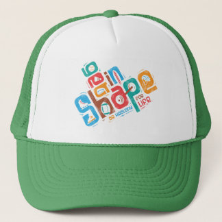 Get in Shape Trucker Hat