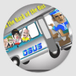 Get In the Back of the Bus Classic Round Sticker