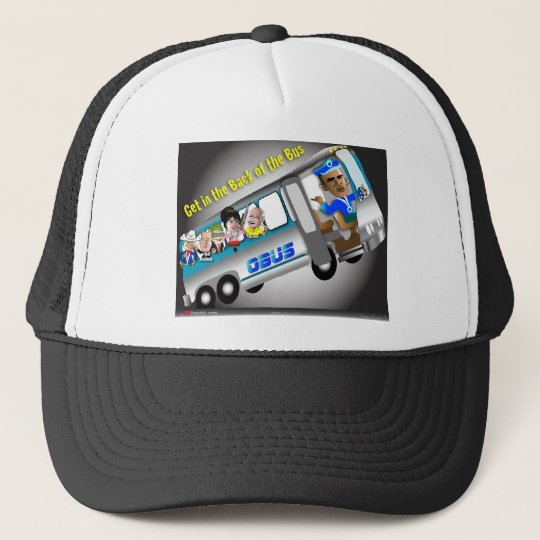 Get In the Back of the Bus Trucker Hat