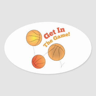 Get In The Game! Oval Sticker