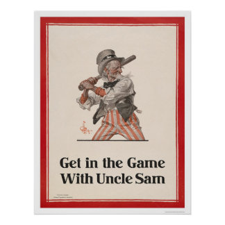 Get in the Game with Uncle Sam Poster