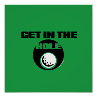 GET IN THE HOLE - SPORTY SLANG - GOLF POSTER