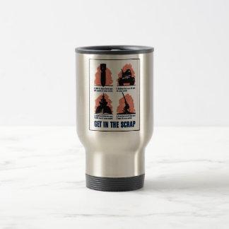 Get In The Scrap -- WW2 Coffee Mug